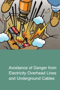 Avoidance of Danger from Electricity Overhead Lines and Underground Cables